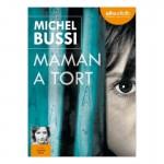"""Top 3 des ventes Audiolib, """"Maman a tort"""" de Michel Bussi"""