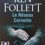 Le Réseau Corneille de Ken Follett 2